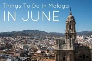 El verano ha llegado: cosas que hacer en Málaga en junio