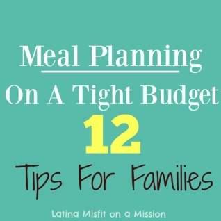 Planificación de comidas con un presupuesto ajustado: 12 consejos para familias