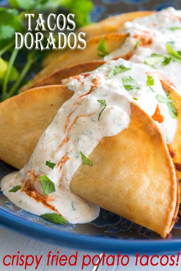 Tacos dorados de papa mexicanos: ¡tacos de papa fritos crujientes y fáciles de preparar rellenos de puré de papas! #mexicanfood #tacos #tacotuesday