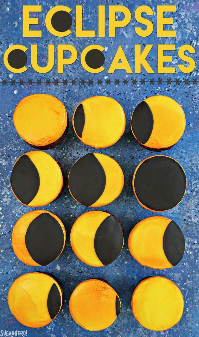 Eclipse Cupcakes: ¡cupcakes divertidos y fáciles, decorados para que parezcan las etapas de un eclipse solar! El   De SugarHero.com