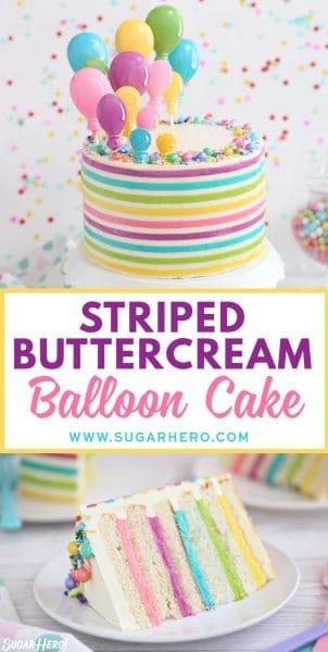 Pastel de globo de crema de mantequilla a rayas | De SugarHero.com