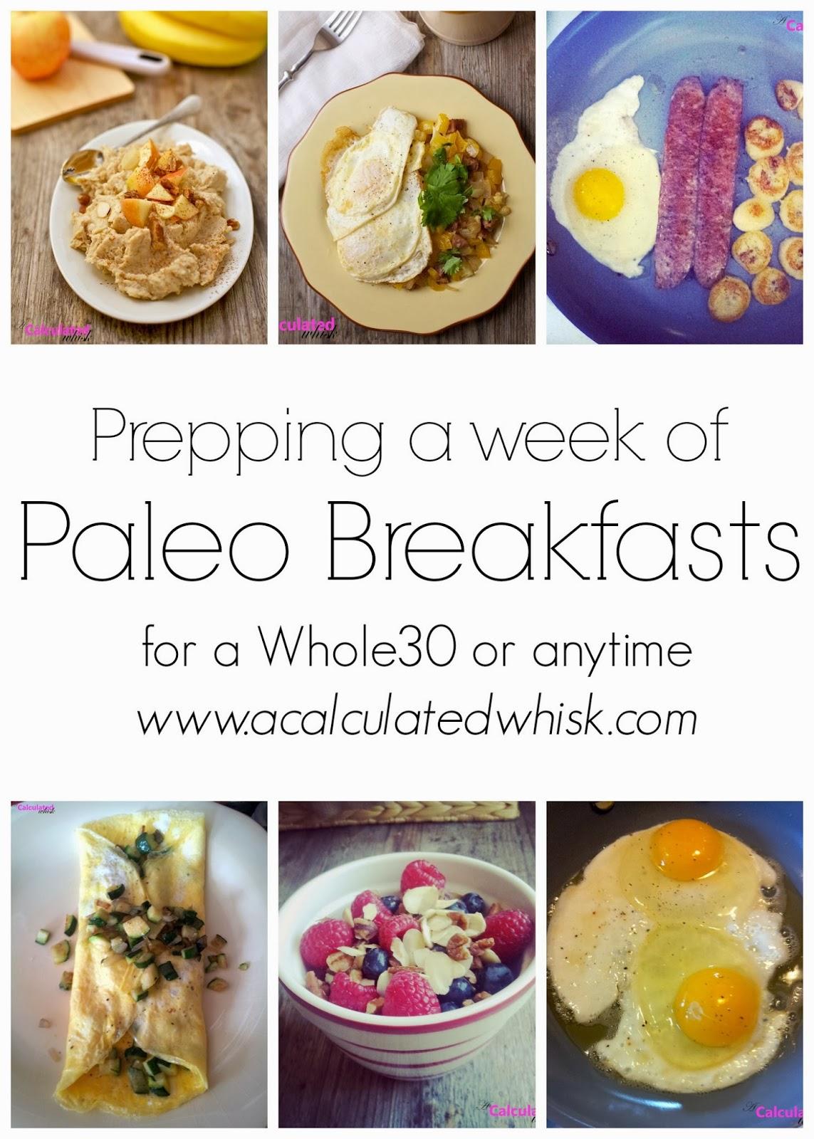 Preparando una semana de desayunos paleo   acalculatedwhisk.com