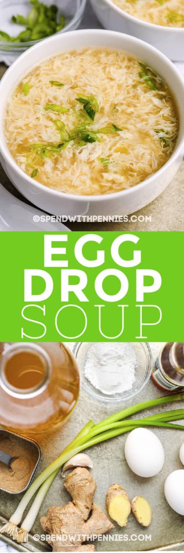 ingredientes para Egg Drop Soup y un título con una imagen del plato terminado en un bol blanco