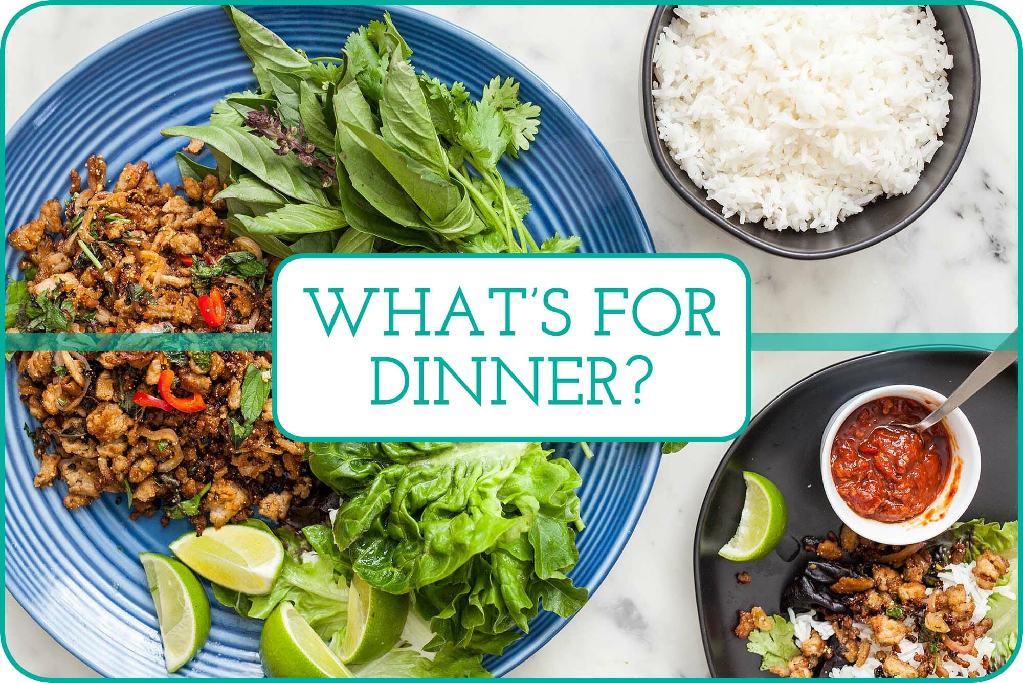 """""""What's For Dinner"""" with a plate Chicken Garb Lettuce Wraps underneath the caption."""